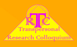 III TRANSPERSONAL RESEARCH COLLOQIUM